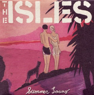 The Isles - Summer Loans