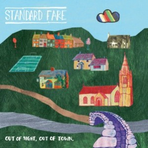 Standard Fare - Out Of Sight Out Of Town