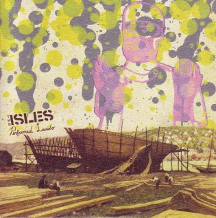 The Isles - Perfumed Lands